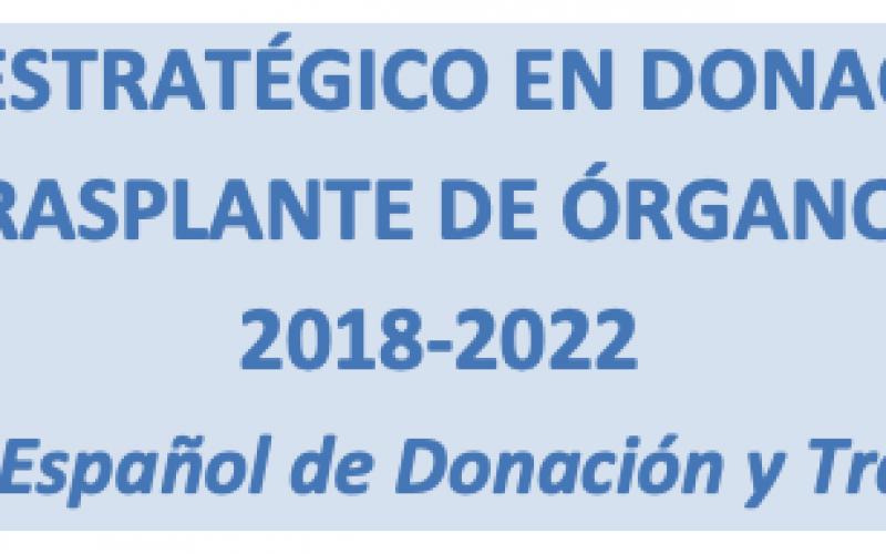 Plan Estratégico en donación y trasplante de órganos 2018-2022